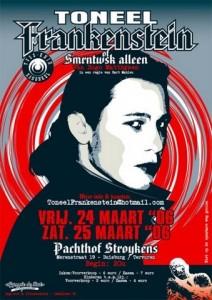 2006 - Frankenstein... of Smrntwsk alleen!